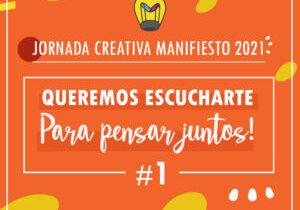 1 JORNADA CREATIVA MANIFIESTO 2021-03